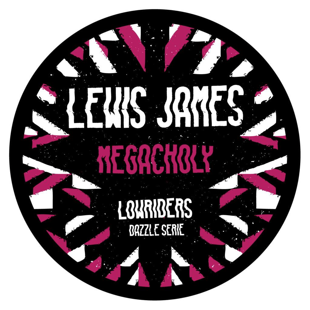 Lewis James – Megacholy